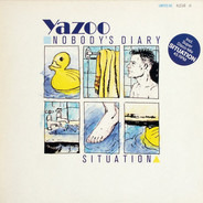 Yazoo - Nobody's Diary / Situation