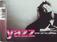 Yazz - Never Can Say Goodbye