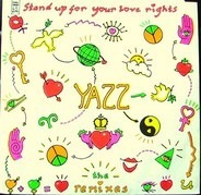 Yazz - Stand Up For Your Love Rights (The Remixes)