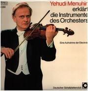 Yehudi Menuhin - erklärt die instrumente des orchesters