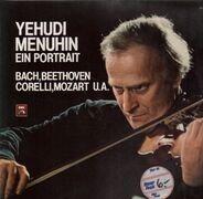 Yehudi Menuhin - Ein Portrait