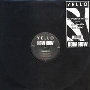 Yello - How How (The Plutone Mixes Plus The PreMix (By Yello))