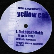 Yellow Cab - DakhDakhDakh (I'm In Love)