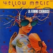Yellow Magic Orchestra - Computer Game / La Femme Chinoise