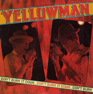 Yellowman - Don't Burn It Down