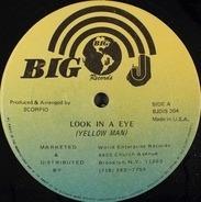 Yellowman - Look In A Eye / No Lucky In Gambling