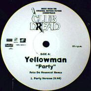 Yellowman - Party (Felix Da Housecat Remix)