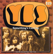 Yes - Something's Coming: The BBC Recordings 1969-1970