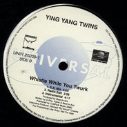 Ying Yang Twins - Ying Yang In This Thang / Whistle While You Twurk