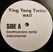 Ying Yang Twins - Wait