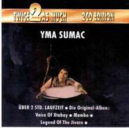 Yma Sumac - Twice As Much