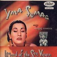 Yma Sumac - Legend Of The Sun Virgin