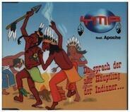 YMP Feat. Apache - Da Sprach Der Alte Häuptling Der Indianer