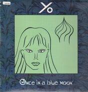 Yo - Once In A Blue Moon
