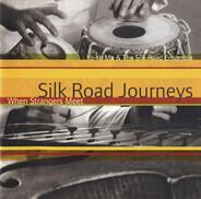 Yo-Yo Ma & The Silk Road Ensemble - Silk Road Journeys