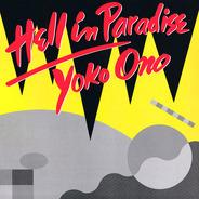 Yoko Ono - Hell In Paradise