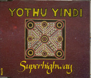 Yothu Yindi - Superhighway
