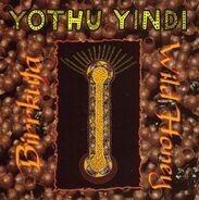 Yothu Yindi - Birrkuta - Wild Honey