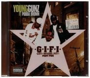Young Gunz ft. Pooda Brown - G.I.F.I (Get In Where You Fit In) Part.Two