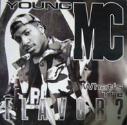 Young MC - What's the Flavor?