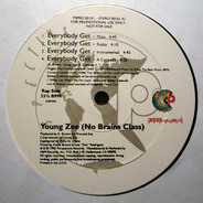 Young Zee (No Brains Class), Young Zee - everybody get