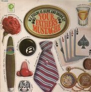 W.C. Fields - Is Alive And Drunk At Your Father's Mustache