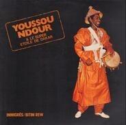 Youssou N'Dour & Le Super Etoile De Dakar - Immigrés