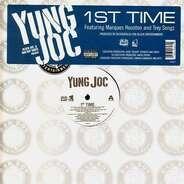 Yung Joc - 1st Time (Remix) / I'm Him
