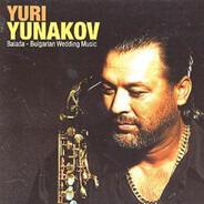 Yuri Yunakov - Balada-Bulgarian Wedding Music