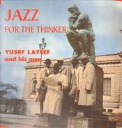 Yusef Lateef And His Men - Jazz for the Thinker