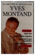 Yves Montand - In Giro Per Il Mondo Con Yves Montand
