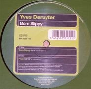 Yves Deruyter - Born Slippy
