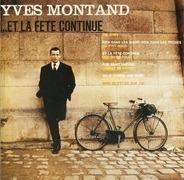 Yves Montand - ...Et La Fete Continue