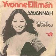 Yvonne Elliman - Savannah / Up To The Man In You