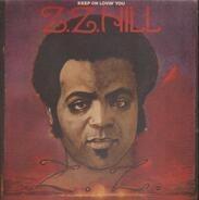 Z.Z. Hill - Keep On Lovin' You