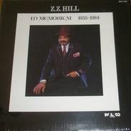 Z.Z. Hill - In Memorium 1935-1984