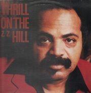 Z.Z. Hill - Thrill On The Z. Z. Hill