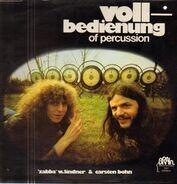 Zabba W. Lindner & Carsten Bohn - Vollbedienung Of Percussion