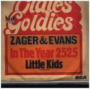 Zager & Evans - In The Year 2525 / Little Kids