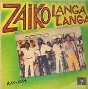 Zaiko Langa Langa - Kay-Kay