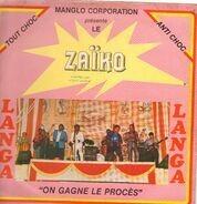 Zaiko Langa Langa - On Gagne Le Procès