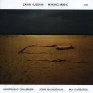 Zakir Hussain - Making Music