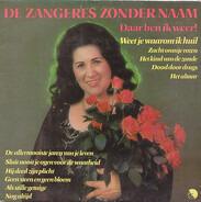 Zangeres Zonder Naam - Daar Ben Ik Weer!