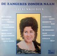 Zangeres Zonder Naam met Het Telstar Orkest o.l.v. Jean Kraft - 12 Levensliedjes
