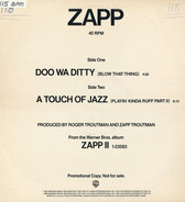 Zapp - Doo Wa Ditty (Blow That Thing) / A Touch Of Jazz (Playin' Kinda Ruff Part II)