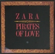 Zara-Thustra - Pirates Of Love