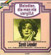 Zarah Leander - Zarah Leander - Melodien, Die Man Nie Vergisst