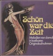 Zarah Leander, Comedian Harmonists, Hans Albers, Josephine Baker - Schön war die Zeit