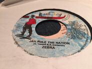 Zebra - Jah Rule The Nation