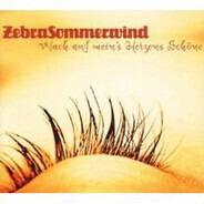 Zebra Sommerwind - Wach auf mein's Herzens Schöne